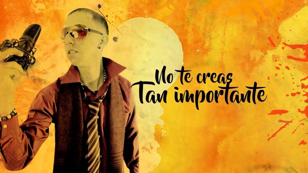 Roger Patrick - No te creas tan importante feat Trebol Clan (Video Lyrics)