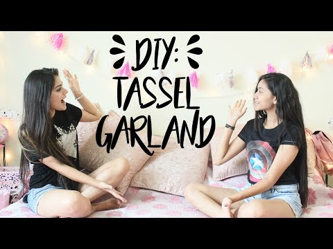 DIY: TASSEL GARLAND | #SaiShaDIYs | Saina and Tanisha