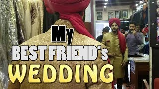 MY BEST FRIEND'S WEDDING | The Great Mohammad Ali