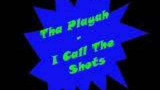 Tha Playah - I Call The Shots