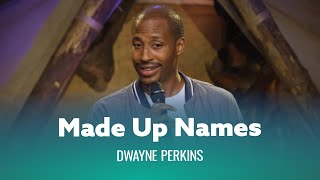 Don't Name Your Kids Something Stupid. Dwayne Perkins - Full Special