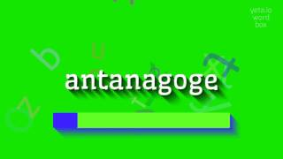 "How to say ""antanagoge""! (High Quality Voices)"