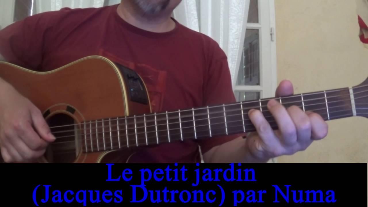 Le petit jardin (Jacques Dutronc) reprise guitare voix - YouTube