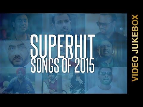 SUPERHIT SONGS of 2015 || VIDEO JUKEBOX || New Punjabi Songs 2015 || AMAR AUDIO