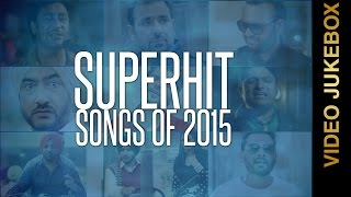 SUPERHIT SONGS of 2015 || VIDEO JUKEBOX || New Punjabi Songs 2015 || AMAR AUDIO