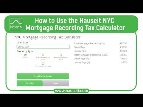 how-to-use-the-hauseit-nyc-mortgage-recording-tax-calculator-[2019-tutorial]