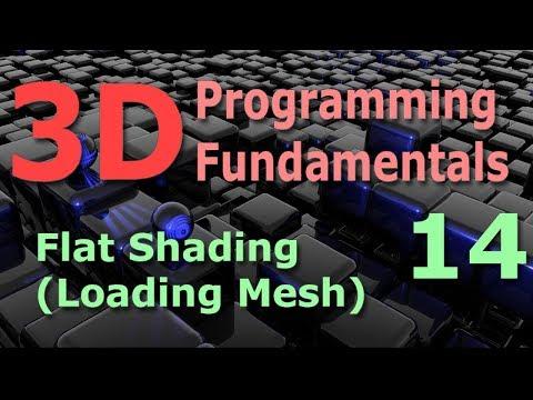 3D Programming Fundamentals [Flat Shading (Loading Mesh)] Tutorial 14