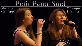 PETIT PAPA NOEL - Michelle & Monique Creber LIVE with Lions Gate Sinfonia