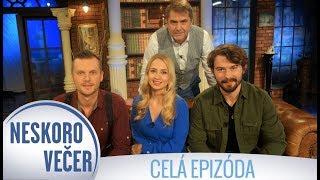 Richard Autner, Barbora Rakovská a Matúš Kočiš v Neskoro Večer - CELÁ EPIZÓDA