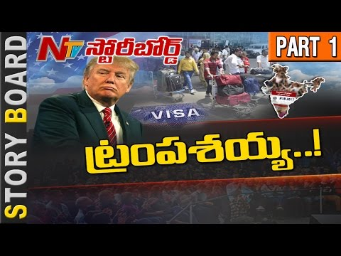 Will Donald Trump's New Immigration Rules Affect NRIs? || Story Board || Part 1 || NTV