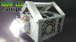DIY 9000 Lumens 100W LED Flashlight Mounted in PC Power Supply