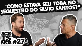 NEGOCIADOR DE SEQUESTROS - ACHISMOS #27