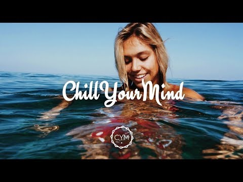 Summer Chill Mix 2018 'Happy Days'