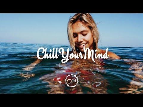 Summer Chill Mix 2018 'Happy Days'