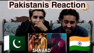 Gambar cover Shayad - Video Song | Pakistanis Reaction |StubBorn Review