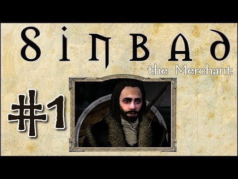 "M&B: Warband - Sinbad the Merchant - Episode 1 ""Establishing the Grape Route"""