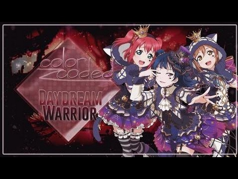 LoveLive Sunshine - Daydream Warrior Full [Color Coded] ★ ✮ ✪ ✩ ✦