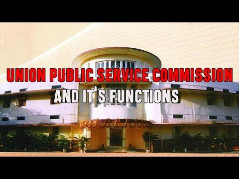 UPSC and its functions