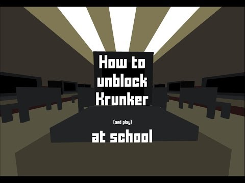How to unblock and play Krunker at school