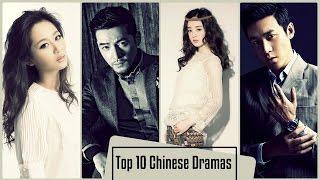 Top 10 Chinese Dramas