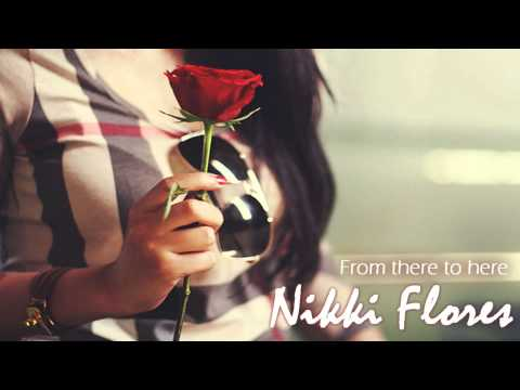 From there to here - Nikki Flores