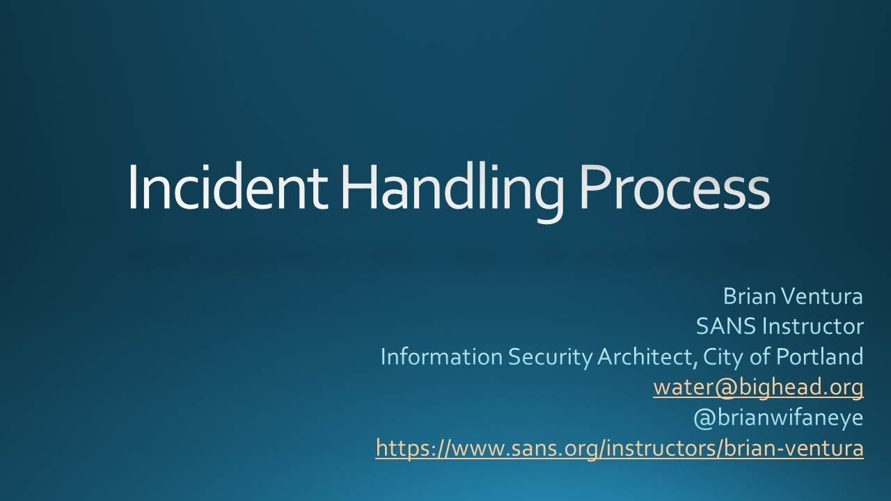 Css2018las8 Incident Handling Process Sans Youtube