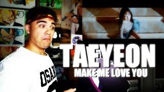 TAEYEON - Make Me Love You MV Reaction