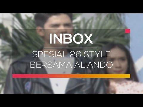 Inbox - Spesial 26 Style Bersama Aliando