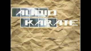 Watch Audio Karate The End Wont Justify The Means video