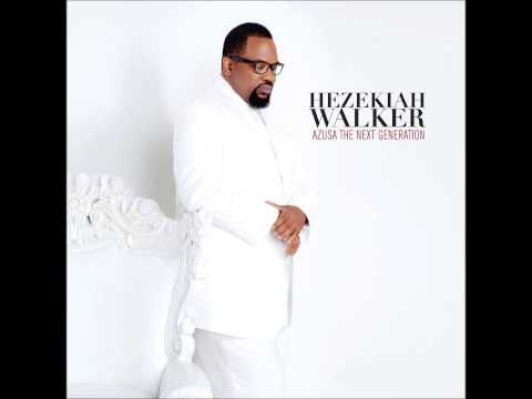 Hezekiah Walker-Amazing
