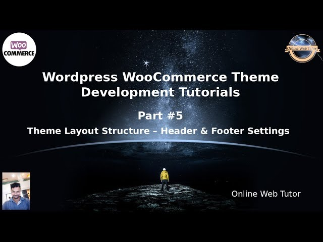 Wordpress WooCommerce Theme Development Tutorials #5 Theme Layout Structure (Header & Footer)