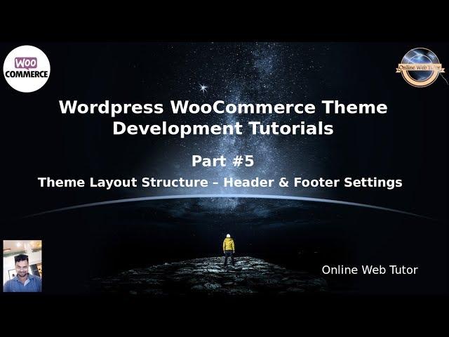 Wordpress WooCommerce Theme Development Tutorials #5 Theme Layout Structure (Header & Footer)