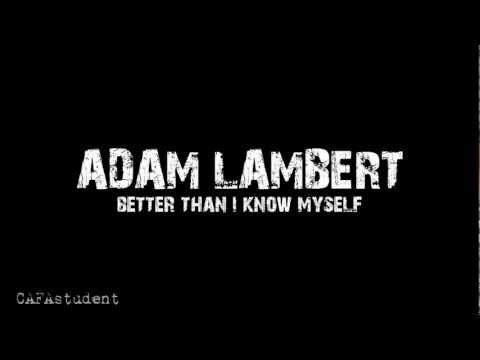 Adam Lambert - Better Than I Know Myself (HD lyrics video) mp3