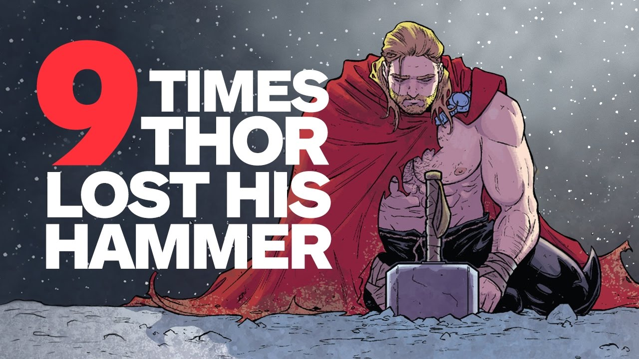 9 times thor lost his hammer mjolnir youtube