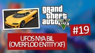 GTA V PC #19 - Ufos nya bil (Overflod Entity XF)