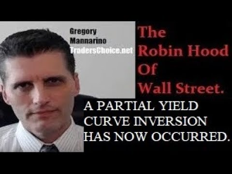 SPECIAL REPORT: A Partial Yield Curve Inversion Has Occurred! What It Means. By Gregory Mannarino
