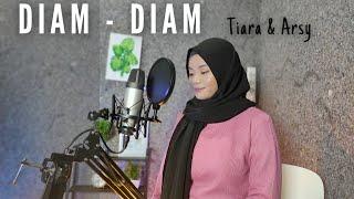 Download DIAM - DIAM - Tiara Andini & Arsy Widianto Cover By Teman Santai