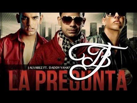 J Alvarez ft Daddy Yankee y Tito el Bambino  – La Pregunta (Remix 2012) [AUDIO]