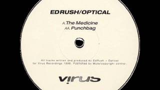 Ed Rush & Optical - Punchbag