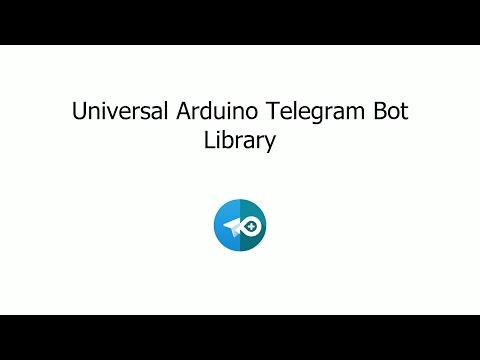 Universal Arduino Telegram Bot Library