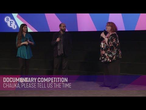 CHAUKA, PLEASE TELL US THE TIME Q&A | BFI London Film Festival 2017