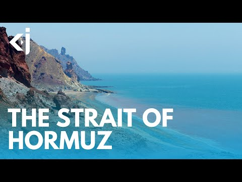 GEOPOLITICS of THE STRAIT OF HORMUZ - KJ VIDS