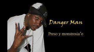 Danger Man & Japanese - Preso y Mostrosiao (AUDIO)