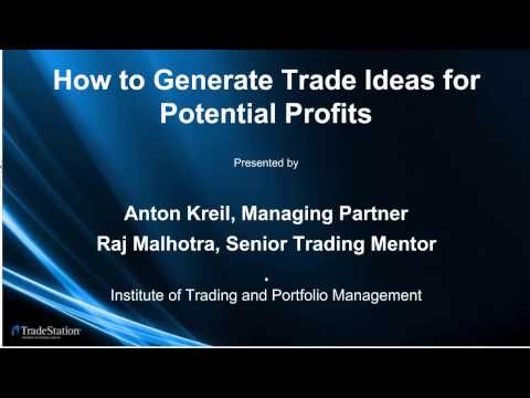 How to Generate Trade Ideas for Potential Profits