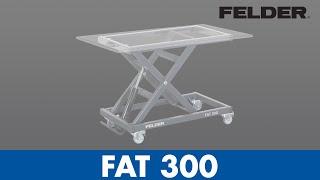 Felder® Fat 300, Height Adjustable Working Table