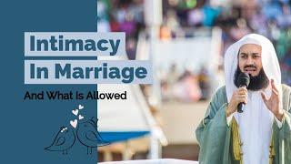 Intimacy in Islam & marriage : Whats allowed? I Mufti Menk I Marital intimacy I Islamic talks 2020