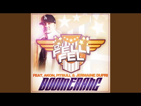 Boomerang (Club Edit) (feat. Akon, Pitbull & Jermaine Dupri)