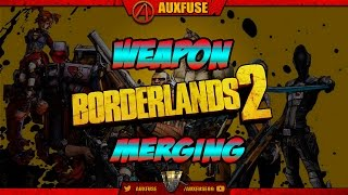 Borderlands 2 The Handsome Collection -- How to Merge Weapons in Borderlands 2 Xbox One