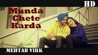 Munda Chete Karda | Mehtab Virk | Panj-aab Vol 2 | Panj-aab Records | Heart Breaking Sad Song