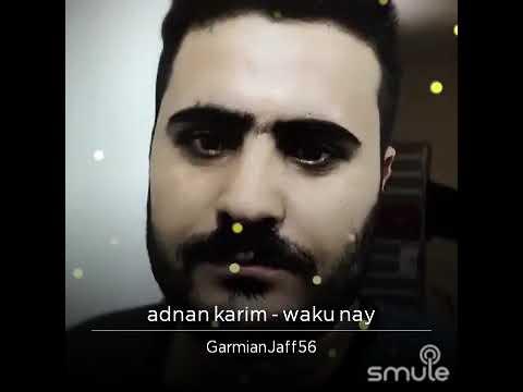 Gorani Adnan Karim Waku nay